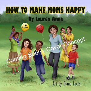 Concept Book Cover of How To Make Moms Happy